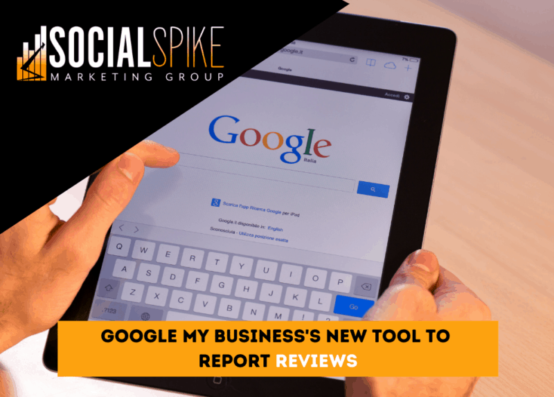 Google My Business's New Tool To Report Reviews